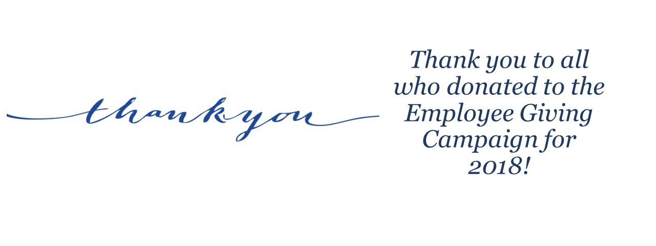 The Annual Employee Giving Campaign ended on Nov. 15.  Your gift means a lot to our community.