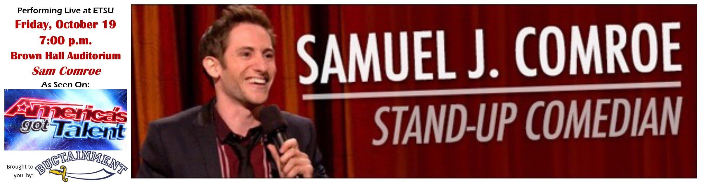 Stand-Up Comedian Samuel J. Comroe will be at ETSU October 19, 2018