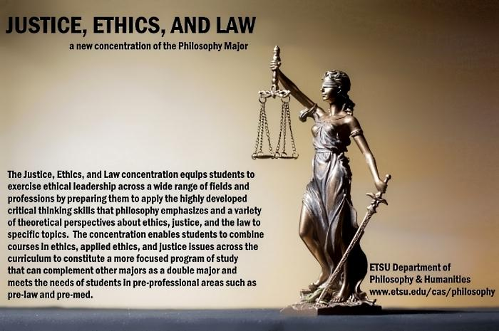 Justice, Ethics, and Law concentration