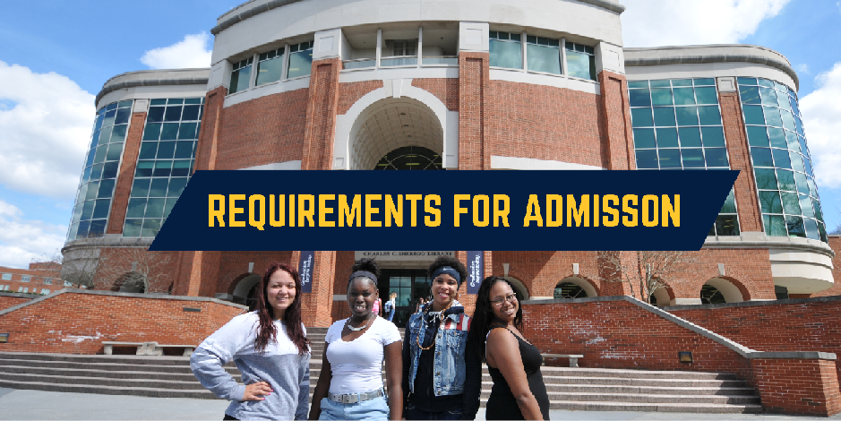 Click to see the requirements for admission