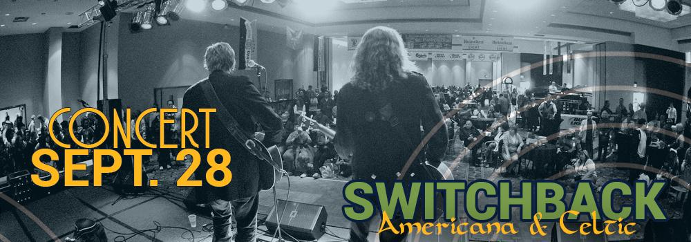 Switchback concert Sept. 28