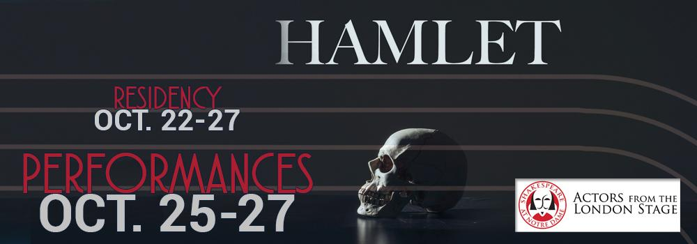 Hamlet performances Oct. 25-27 - Actors from the London Stage
