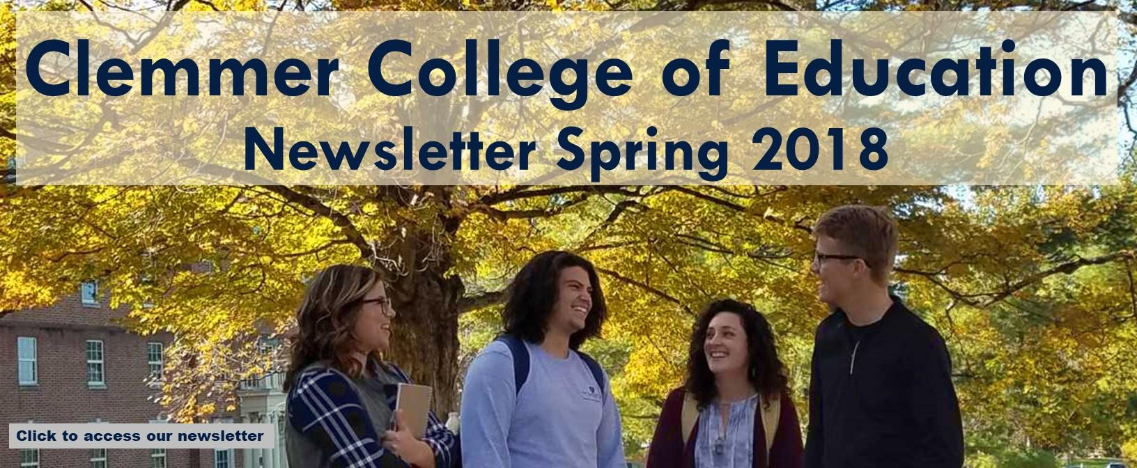 Clemmer College of Education Spring 2018 Newsletter