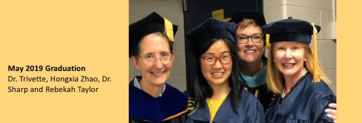 May 2019 Graduation  Dr. Trivette, Hongxia Zhao, Dr. Sharp and Rebekah Taylor