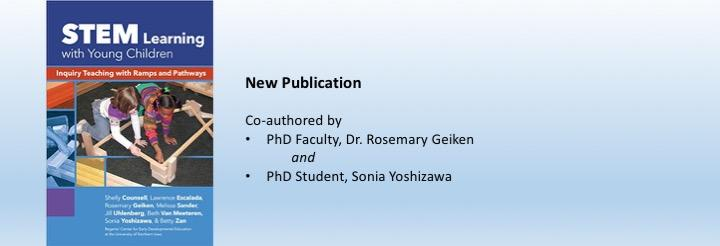New Publication with Chapters by Faculty Member Dr. Geiken and Doctoral Student Sonia Yoshizawa