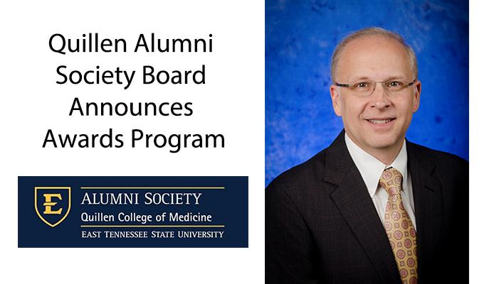 Quillen Alumni Society Board Announces Awards Program