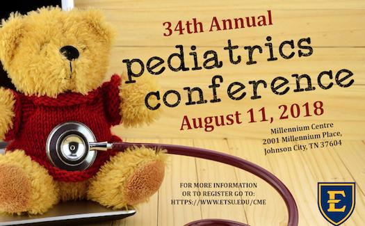 34th Annual ETSU Pediatrics Conference