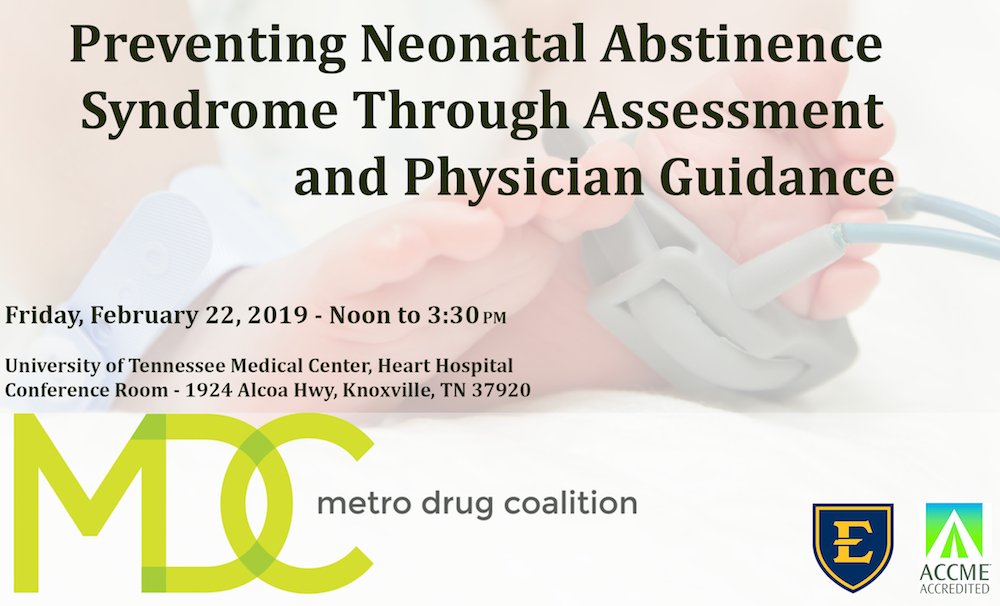 Preventing Neonatal Abstinence Syndrome Through Assessment and Physician Guidance