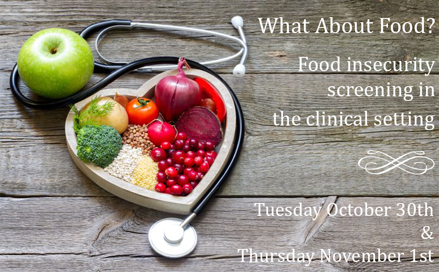 What About Food?Food insecurity screening in the clinical setting