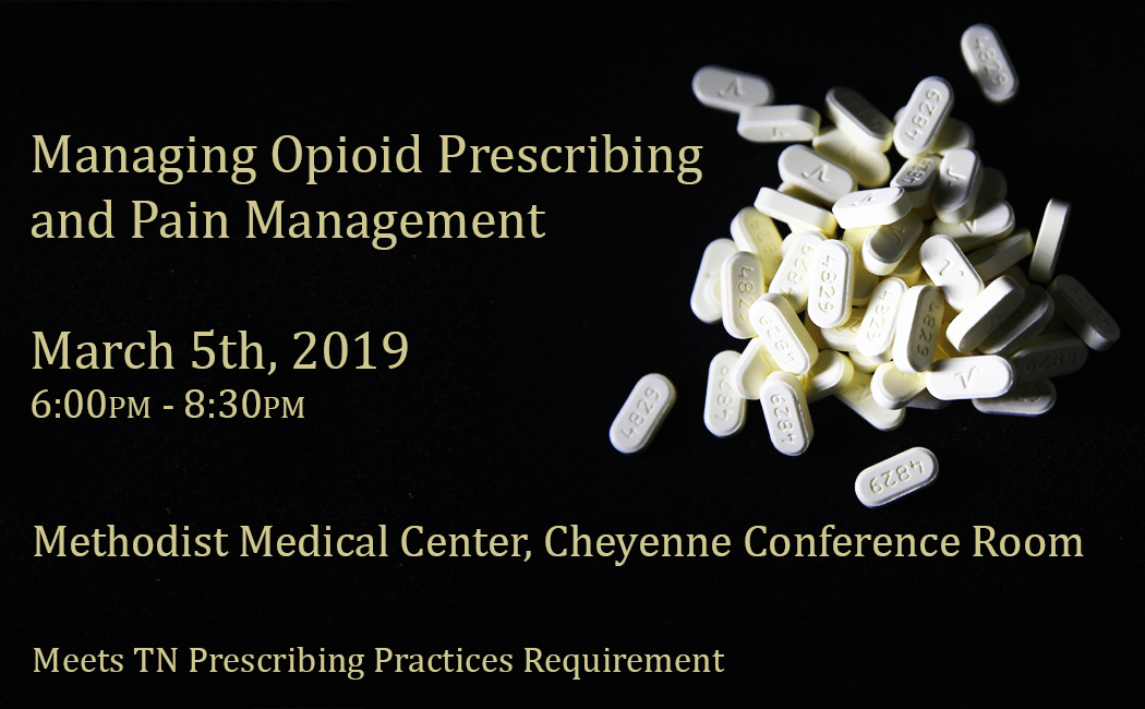 Managing Opioid Prescribing and Pain Management