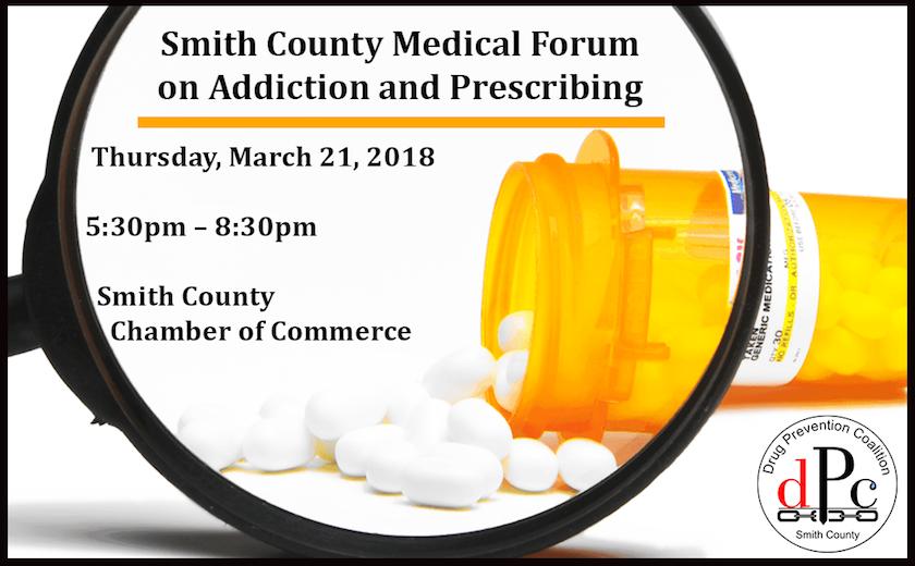 Smith County Medical Forum on Addiction and Prescribing
