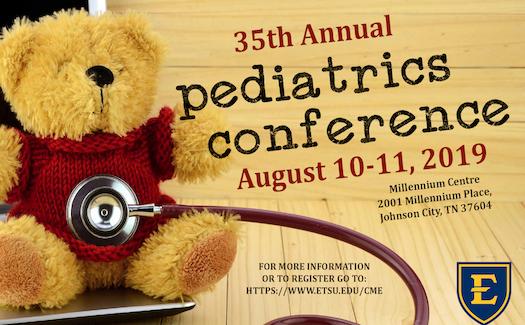 35th Annual ETSU Pediatrics Conference