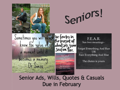 Senior Ads, Wills, Casuals, and Quotes Due in February
