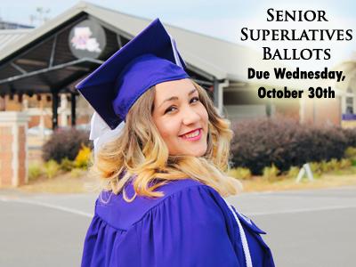 Senior Superlatives Ballots Due Wednesday, October 30th