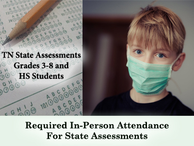 Required In-Person Attendance for State Assessments